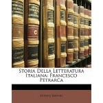 【预订】Storia Della Letteratura Italiana: Francesco Petrarca 9