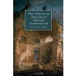 【预订】The Poetics of Decline in British Romanticism 978110842