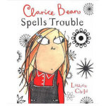 Clarice Bean: Clarice Bean Spells Trouble小豆芽:拼写大麻烦(《查理和劳拉》姊