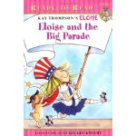 Ready-To-Read 1 Eloise and the Big Parade