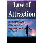 【预订】Law of Attraction: Unleash the Power Within and Attract