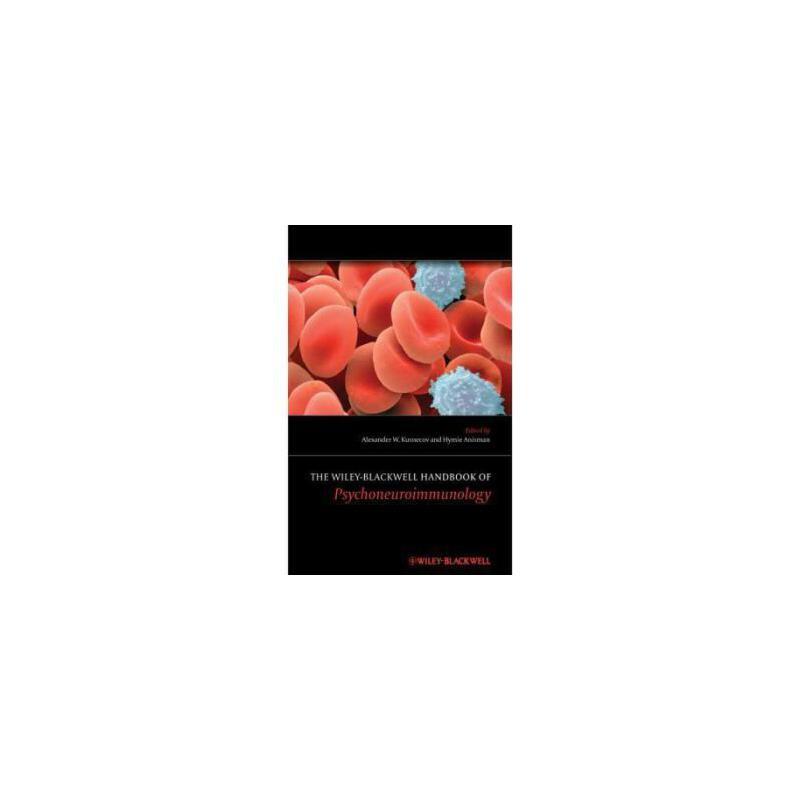 【预订】The Wiley-Blackwell Handbook of Psychoneuroimmunology 9781119979517 美国库房发货,通常付款后3-5周到货!