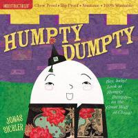 【现货】英文原版 Indestructibles: Humpty Dumpty 傻蛋蛋 婴儿无毒可咬绘本 小开本绘本