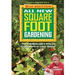 All New Square Foot Gardening, Second Edition: The Revoluti
