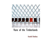 【预订】Vane of the Timberlands 9780554230764