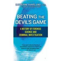 【预订】Beating the Devil's Game: A History of Forensic Science