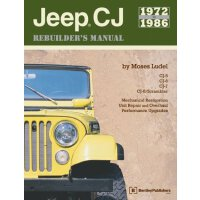 Jeep Cj Rebuilder's Manual, 1972-1986: Mechanical Restorati