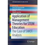 【预订】Application of Management Theories for Stem Education: