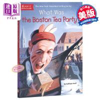 【中商原版】波士顿茶党是什么?英文原版 What Was the Boston Tea Party?
