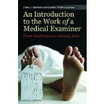 【预订】An Introduction to the Work of a Medical Examiner: From