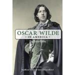 【预订】Oscar Wilde in America: The Interviews