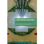 【预订】A Zeptospace Odyssey: A Journey Into the Physics of the
