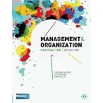 【预订】Management and Organization: A Critical Text