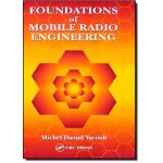 Foundations of Mobile Radio Engineering [ISBN: 978-08493867