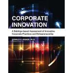 【预订】Corporate Innovation: A Baldrige-Based Assessment of In