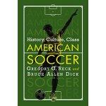 【预订】American Soccer Past and Present History, Culture, Soci