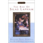 Signet Classics The Rise of Silas Lapham