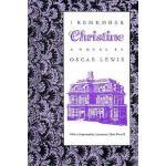 【预订】I Remember Christine: (A Novel)