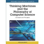 Thinking Machines and the Philosophy of Computer Science: C