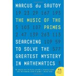 The Music of the Primes: Searching to Solve the Greatest My