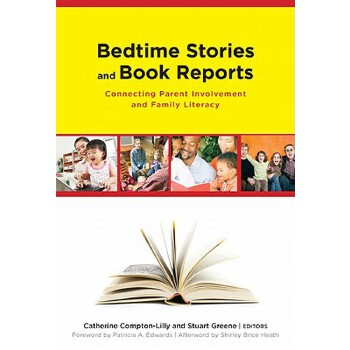 【预订】Bedtime Stories and Book Reports: Connecting Parent Involvement and Family Lite... 美国库房发货,通常付款后3-5周到货!