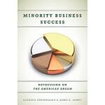 【预订】Minority Business Success: Refocusing on the American D