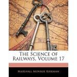 【预订】The Science of Railways, Volume 17 9781141038633