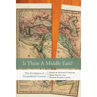 【�A�】Is There a Middle East?: The Evolution of a Geopolitical