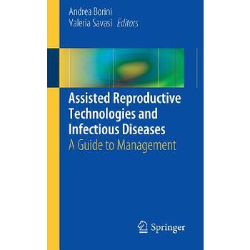 【预订】Assisted Reproductive Technologies and Infectious Diseases: A Guide to Management 预订商品,需要1-3个月发货,非质量问题不接受退换货。