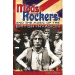 【预订】Mods, Rockers, and the Music of the British Invasion