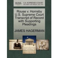 Rouse v. Hornsby U.S. Supreme Court Tran****** of Record wi