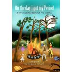 【预订】On the Day I Got My Period: Stories from Around the Wor