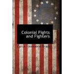 【预订】Colonial Fights and Fighters 9781116995695