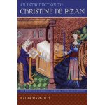 An Introduction to Christine de Pizan (New Perspectives on