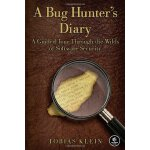A Bug Hunter's Diary: A Guided Tour Through the Wilds of So
