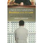 【预订】Understanding Bioethics and the Law: The Promises and P