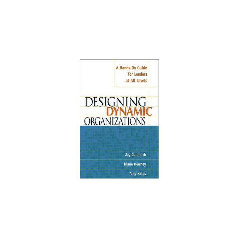 【预订】Designing Dynamic Organizations: A Hands-On Guide for Leaders at All Levels a Hands-On Guide for Leaders at All Levels 预订商品,需要1-3个月发货,非质量问题不接受退换货。