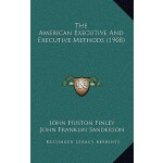 【预订】The American Executive and Executive Methods (1908) 978