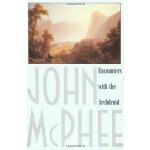 【中商原版】John McPhee 约翰 麦克菲 与荒原同行 英文原版 Encounters with the Arc