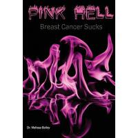 【预订】Pink Hell: Breast Cancer Sucks
