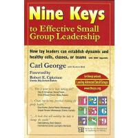 【预订】Nine Keys to Effective Small Group Leadership: How Lay