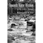 【预订】Towards Water Wisdom: Limits, Justice, Harmony