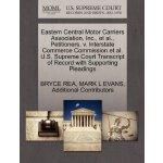 Eastern Central Motor Carriers Association, Inc., et al., P