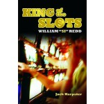 "【预订】King of the Slots: William ""Si"" Redd"