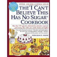 "The ""I Can't Believe This Has No Sugar"" Cookbook [ISBN: 978"