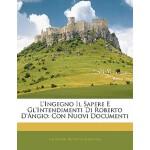 【预订】L'Ingegno Il Sapere E Gl'intendimenti Di Roberto D'Angi
