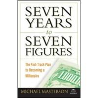 【预订】Seven Years to Seven Figures: The Fast-Track Plan to Be