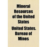 【预订】Mineral Resources of the United States Volume 2 9781155