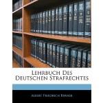 【预订】Lehrbuch Des Deutschen Strafrechtes 9781143412547