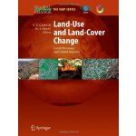 Land-Use and Land-Cover Change: Local Processes and Global